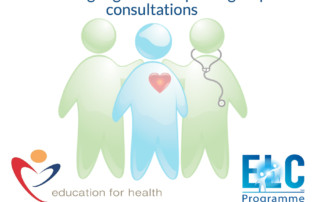 The ELC Programme Joins Forces with Education for Health to Spread Group Consultations
