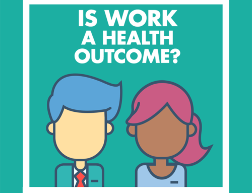 Is Work A Health Outcome?